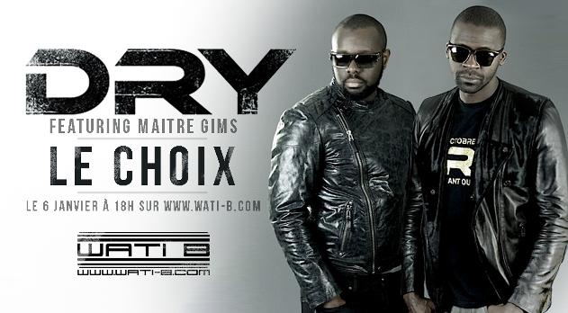 Dry_Maitre_Gims_Le_Choix_Le_Clip